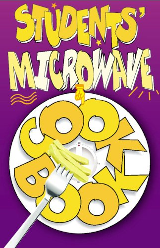 Students' Microwave Cook Book: Stylish, Tasty, Nutritious and Cheap Recipes by Carolyn Humphries