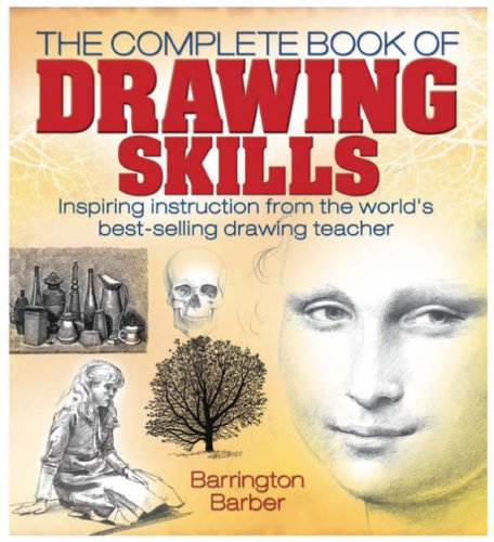 Complete Book of Drawing Skills By Barrington Barber