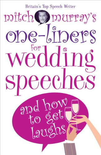 Mitch Murray's One-liners for Wedding Speeches By Mitch Murray