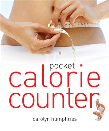 Pocket Calorie Counter: The Little Book That Measures and Counts Your Portions Too by Carolyn Humphries