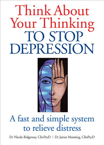 Think About Your Thinking: To Stop Depression By Nicola L. Ridgeway