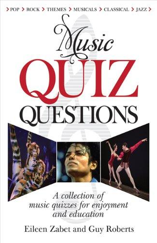 Music Quiz Questions By Eileen Zabet