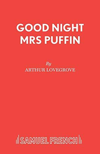 Good-night, Mrs. Puffin By Arthur Lovegrove