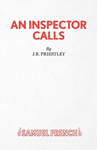 An Inspector Calls: A Play by J. B. Priestley