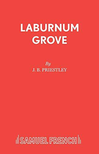 Laburnum Grove By J. B. Priestley