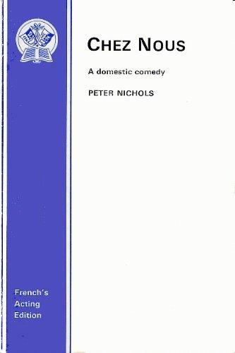 Chez Nous By Peter Nichols