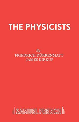 The Physicists By Friedrich Durrenmatt