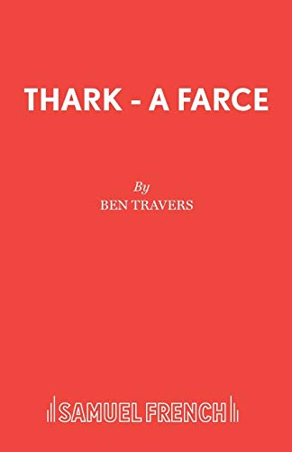 Thark By Ben Travers