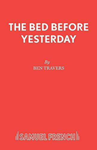 Bed Before Yesterday By Ben Travers
