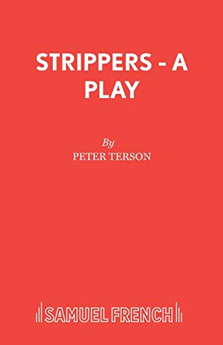 Strippers By Peter Terson