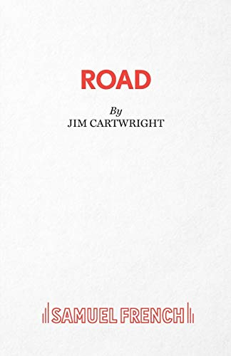 Road (Acting Edition) By Jim Cartwright