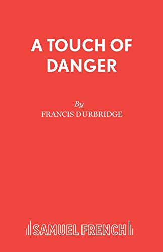 A Touch of Danger By Francis Durbridge