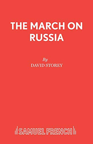 The March on Russia By David Storey