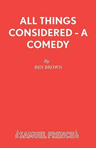 All Things Considered By Ben Brown