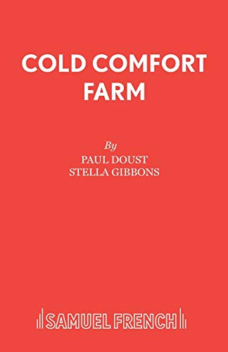 Cold Comfort Farm By Paul Doust
