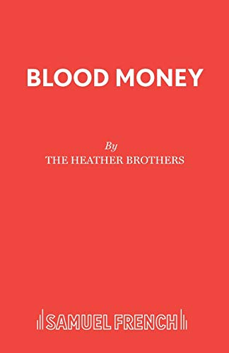 Blood Money By Heather Brothers