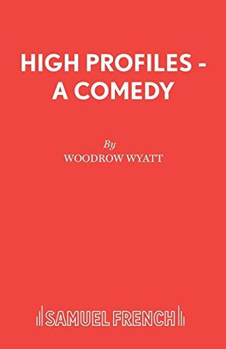 High Profiles By Woodrow Wyatt