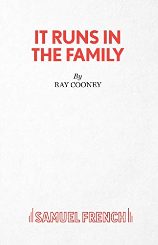 It Runs in the Family - A Comedy (Acting Edition) By Ray Cooney