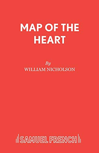 Map of the Heart By William Nicholson