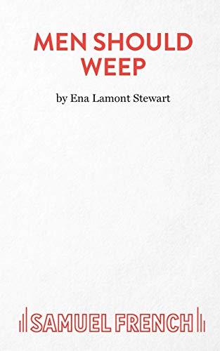 Men Should Weep By Ena Lamont Stewart