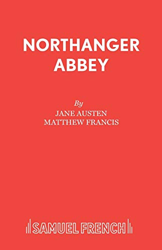 Northanger Abbey By Matthew Francis