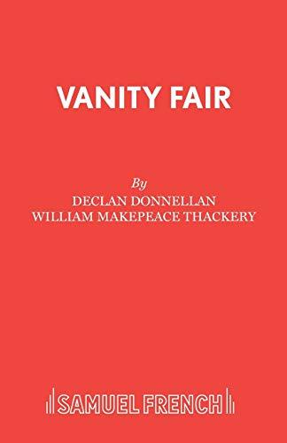 Vanity Fair By Adapted by Declan Donellan