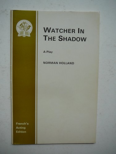 Watcher in the Shadow By Norman Holland