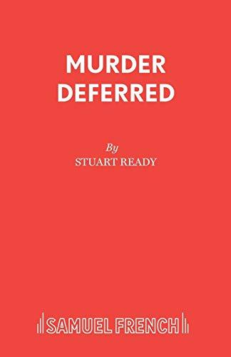 Murder Deferred By Stuart Ready