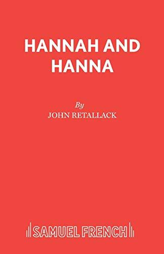 Hannah and Hanna By John Retallack