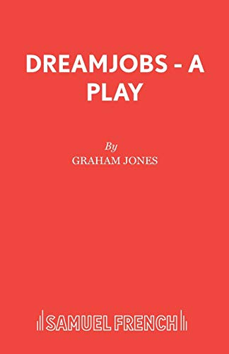 Dreamjobs By Graham Jones