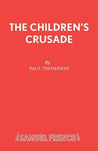 Children's Crusade By Paul Thompson