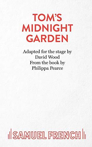 Tom's Midnight Garden By David Wood