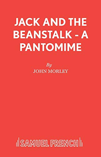 Jack and the Beanstalk By John Morley