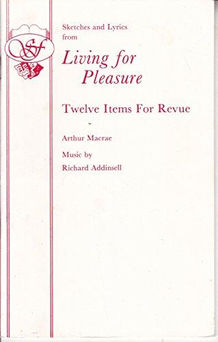 Living for Pleasure By Arthur MacRae