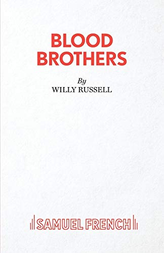 Blood Brothers By Willy Russell