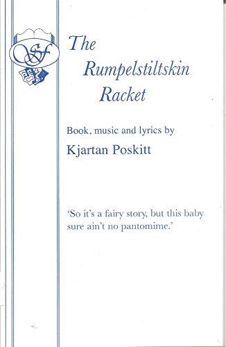 Rumpelstiltskin Racket By Kjartan Poskitt