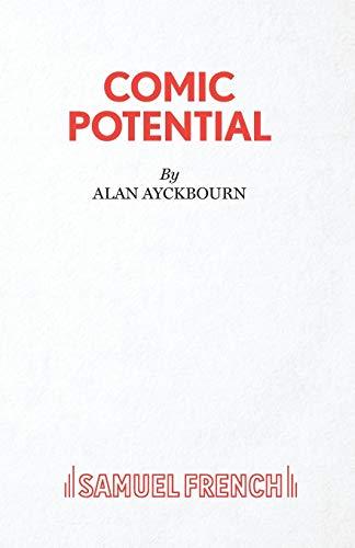 Comic Potential By Alan Ayckbourn