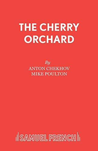 The Cherry Orchard By Anton Pavlovich Chekhov