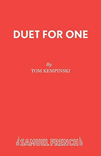 Duet for One By Tom Kempinski