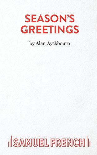 Season's Greetings By Alan Ayckbourn