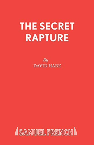 The Secret Rapture (Acting Edition S.) By David Hare