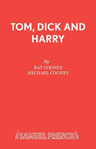 Tom, Dick and Harry By Ray Cooney