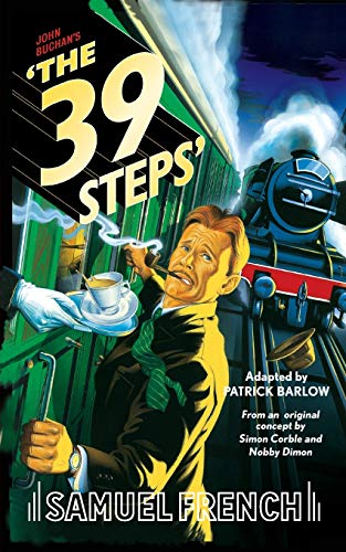 The 39 Steps By Adapted by Patrick Barlow