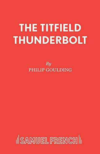 The Titfield Thunderbolt By Philip Goulding