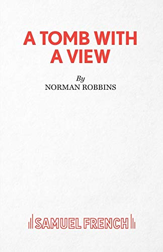 A Tomb with a View By Norman Robbins