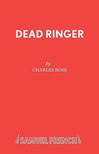Dead Ringer By Charles Ross