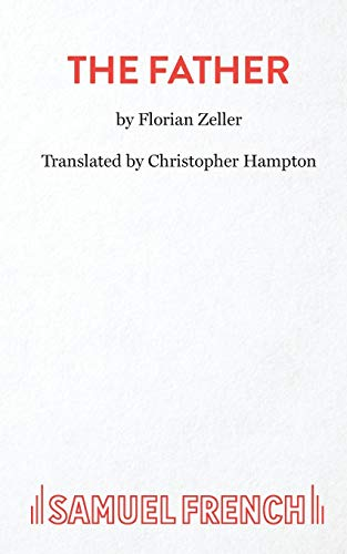 The Father By Translated by Christopher Hampton