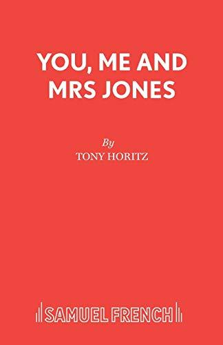 You, Me and Mrs. Jones By Tony Horitz