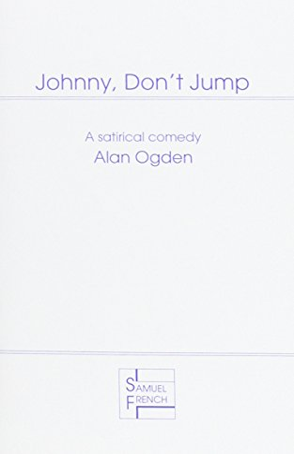 Johnny, Don't Jump By Alan Ogden