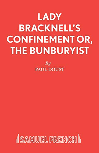 Lady Bracknell's Confinement By Paul Doust